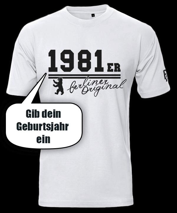 T-Shirt Geburtsjahr Berliner Original weiß